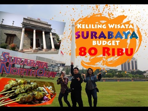 keliling-wisata-surabaya-budget-80-ribu,-kemana-aja?-#jelajahwisata