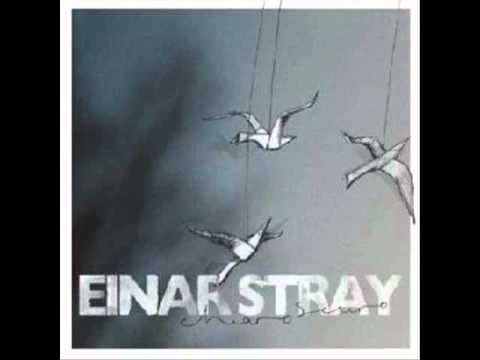 Einar Stray - Yr heart isn't a heart