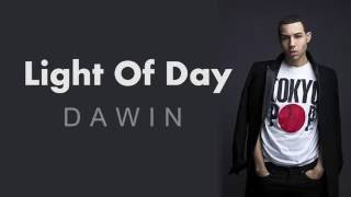 Light Of Day Dawin Lyrics
