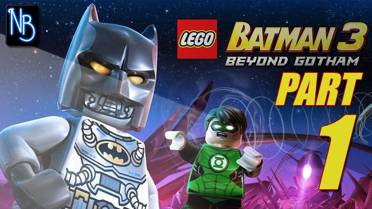 LEGO Batman 3 Walkthrough Part 1 (No Commentary) - YouTube