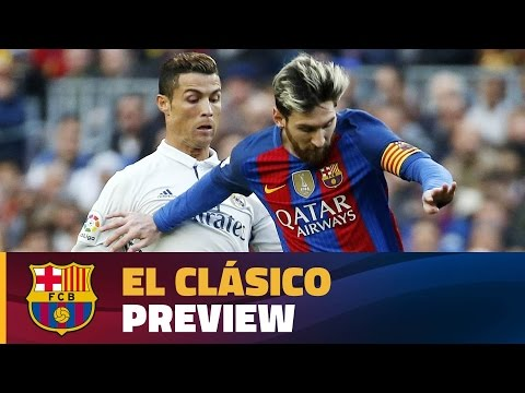 The match preview of El Clásico between Real Madrid and FC Barcelona