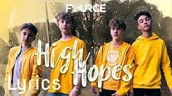 Fource-High hopes (lyrics)