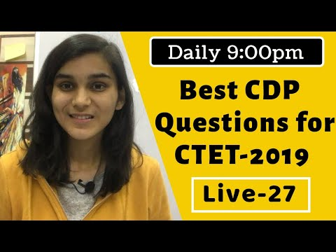 Best CDP Questions for CTET-2019 | Live-27 | 3,00,000 LEARNERS COMMUNITY😊