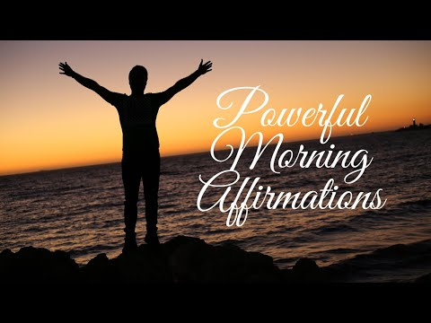 Morning Positive Affirmation | powerful morning affirmations