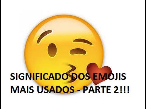 Significado dos Emojis mais Usados - Parte 2!!!