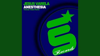 Anesthesia (Thomas Totton & Lolitta Remix)
