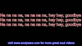 Steam - Na Na Hey Hey Kiss Him Goodbye (with lyrics)