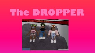 THE DROPPER!| ROBLOX| ROTRIPLETS|