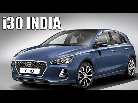 HYUNDAI I30 INDIA LAUNCH - PRICE IN INDIA , FEATURES AND ALL DETAILS | I30 INDIA
