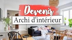 DEVENEZ ARCHITECTE D'INTÉRIEUR