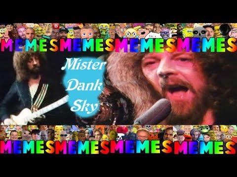 Download Mr Dank Sky ⛅ Meme Mashup [Extended!]
