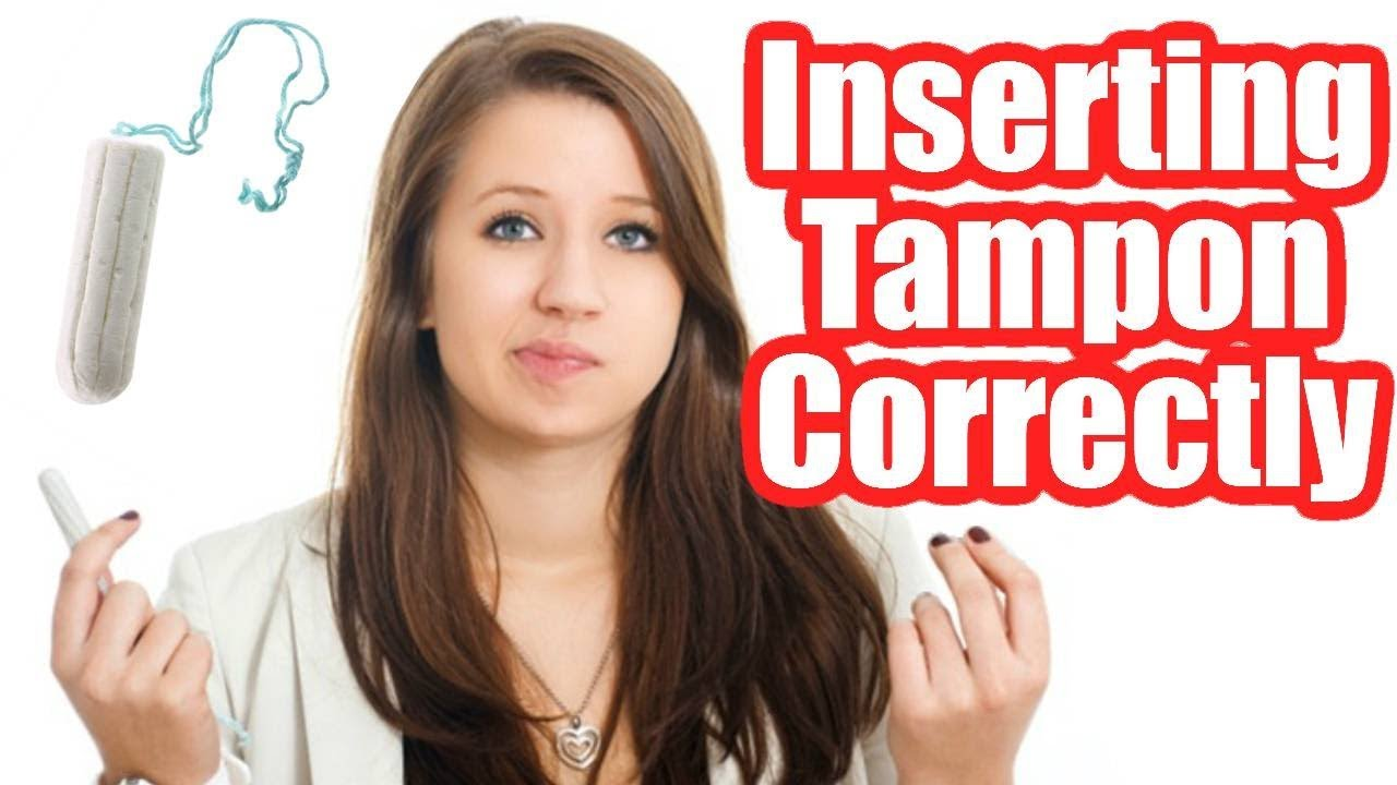 how to put in a tampon without it hurting
