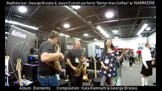 "Radhika Iyer, George Brooks & Jason Everett perform ""Better than Coffee"""