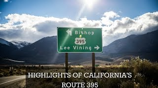 Highlights of California's Route 395