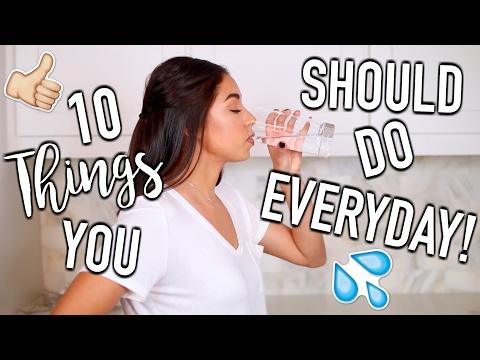 10 Things You Should Do Everyday!   Jeanine Amapola