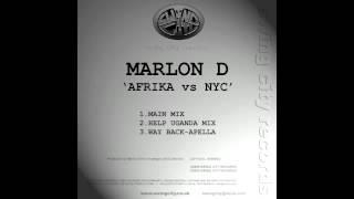 Marlon D - Afrika vs NYC (Help Uganda Mix)