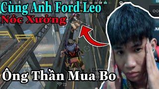 (FREEFIRE) Cùng Anh Ford Leo Lên Nóc Xưởng , Anh Ford Là Ông Thần Mua Bo.