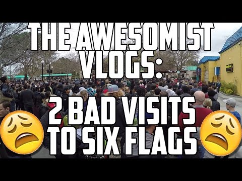 Awesomist Vlogs: Six Flags On A Bad Day.