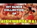 Aishwarya Rai's Top 20 Dance Numbers | Hit Dance Songs Collection of Aishwarya Rai | Bollywood Josh