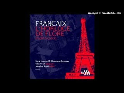 Jean Françaix : Lhorloge de flore, for oboe and orchestra (1959)