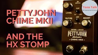 Pettyjohn Chime MKII paired with the HX Stomp