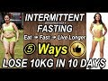 INTERMITTENT FASTING : HOW TO LOSE WEIGHT FAST 10Kg in 10 Days | IF Diet Plan For Weight Loss