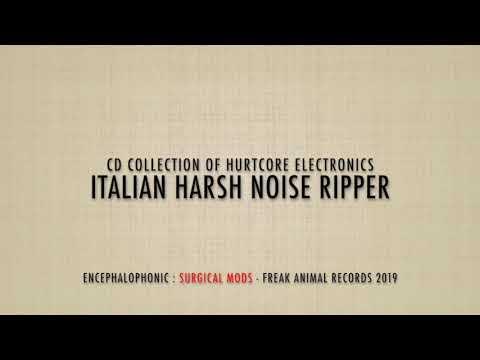 "ENCEPHALOPHONIC ""Surgical Mods"" CD"