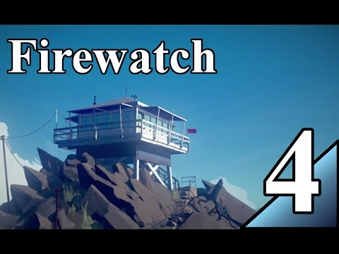 Firewatch 4:  Front row seat for the fire!  Let's Play Firewatch Gameplay