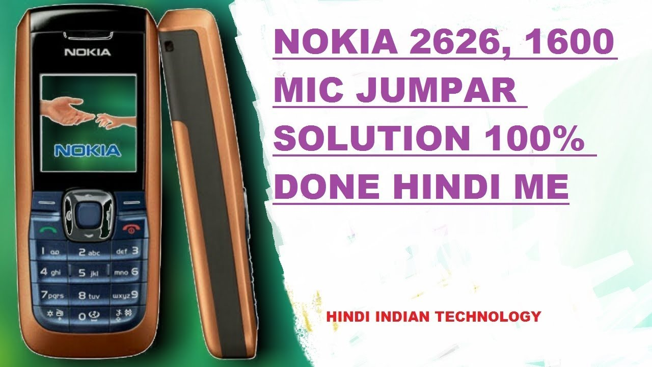 nokia 2626 1600 jumpar mic solution hindi me how to change nokia rh youtube com Nokia 2700 Nokia 2610