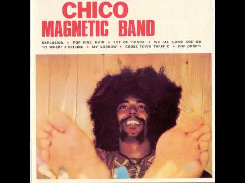 Chico Magnetic Band -[1]- Explosion