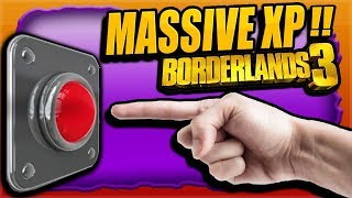 borderlands-3-hit-this-button-get-240-000-xp-easy-massive-xp-in-seconds