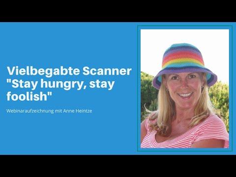 "Webinar: Vielbegabte Scanner ""Stay hungry, stay foolish"""