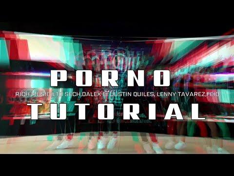 TUTORIAL//PORNO//THE ACADEMY//Oscar Rivera//Four Dance Studio