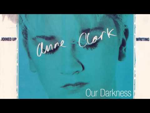 Anne Clark - Our Darkness - 1984