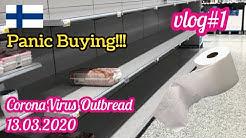 vlog#1 Prisma Espoo Finland stockpiling | empty supermarket shelves | Coronavirus Outbreak!