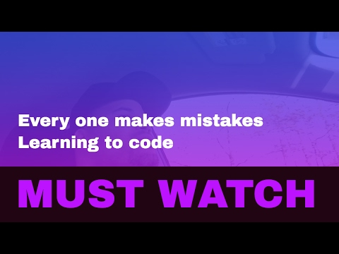 Everyone makes mistakes learning to code