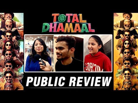 TOTAL DHAMAAL| PUBLIC REVIEW|AJAY DEVGN, ANIL KAPOOR, MADHURI DIXIT