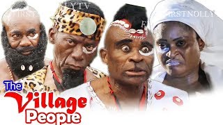 The Village People Part 3 - Latest Nollywood Movies.