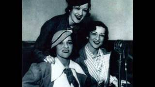 Boswell Sisters - The Object Of My Affection
