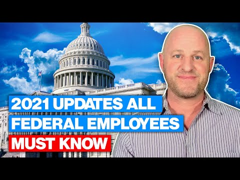 2021 Updates All Federal Employees Must Know
