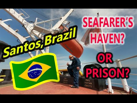 SEAMAN'S LIFE IN SANTOS, BRAZIL IN ANCHORAGE AND IN PORT 202