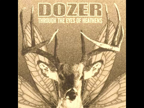 Dozer - Through The Eyes Of Heathens [2006   Full Album]