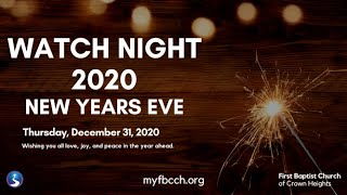 Watch Night 2020: New Year Eve First Baptist