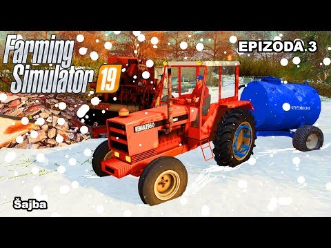 Farming Simulator 2019   Šajba   Epizoda 3
