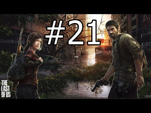 Let's Play The Last Of Us (Blind) #21 A Persistant Truck