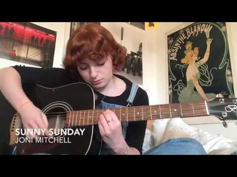 Sunny Sunday- Joni Mitchell (Cover)