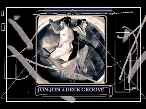 JON JON  4 DECK GROOVE (EQUIPMENT CHECK)