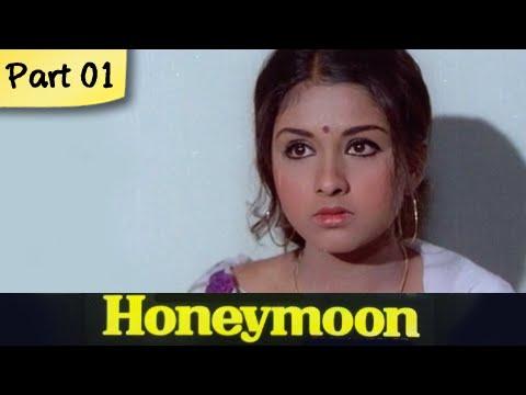 Honeymoon - Part 01/10 - Super Hit Classic Romantic Hindi Movie - Leena Chandavarkar, Anil Dhawan