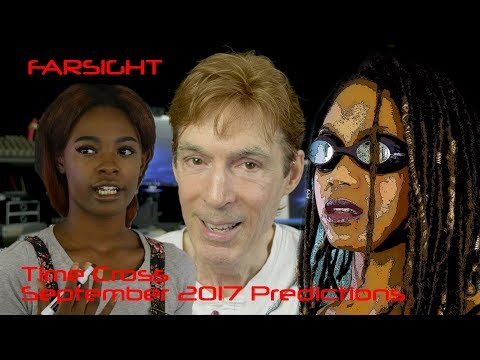 Remote Viewing September 2017 Plus July Summary: Farsight Predictions