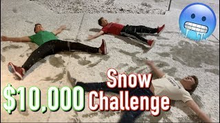 Who ever stays in the snow the longest WINS $10,000 Bryton Myler